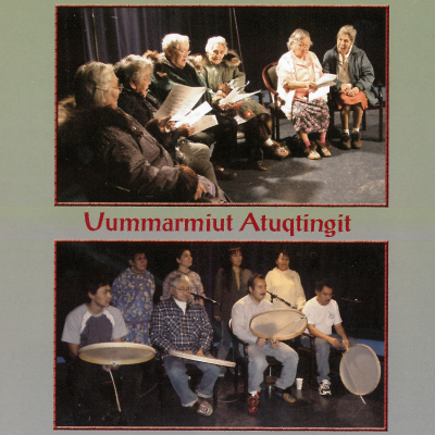 A CD cover of various Inuvialuit artisits - Uummarmiut Atuqtingit.