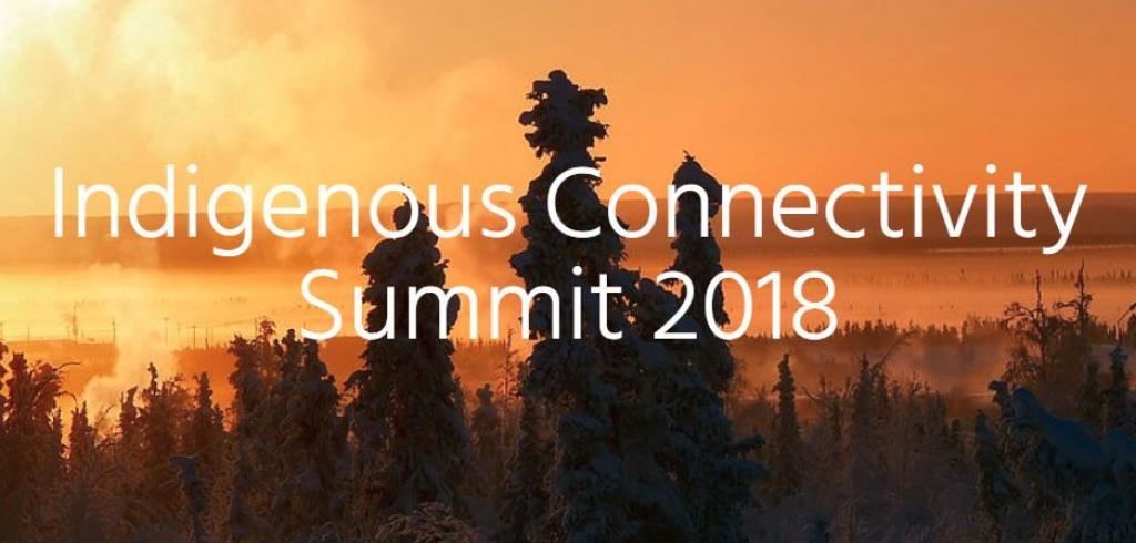 Indigenous Connectivity Summit. Inuvialuit. Inuvik.