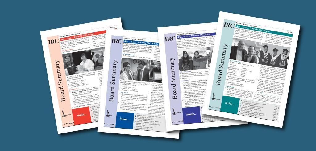 The IRC Board Summary is mailed to beneficiaries following every IRC Board meeting.